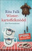 Winterkartoffelknödel: Der erste Fall für den Eberhofer Ein Provinzkrimi (Franz Eberhofer)