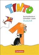 Tinto 1 - Neubearbeitung 2018: 1. Schuljahr - Buchstabenkurs mit Schreib- und Lesekurs Druckschrift: Teil 1+2 im Paket, mit Buchstabenhaus