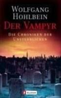 Der Vampyr (Die Chronik der Unsterblichen, Band 2)