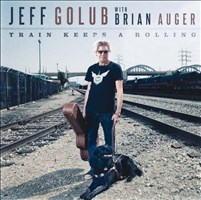 Jeff Golub with Brian Auger: Train Keeps A Rolling