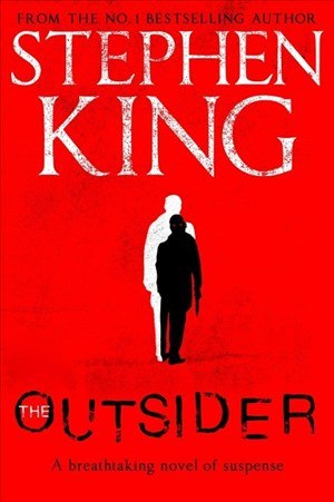 The Outsider: The No.1 Sunday Times Bestseller: Stephen King | Cover