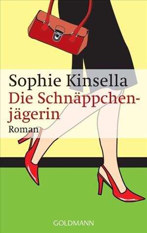 Die Schnäppchenjägerin: Ein Shopaholic-Roman 1 (Schnäppchenjägerin Rebecca Bloomwood, Band 1) | Cover