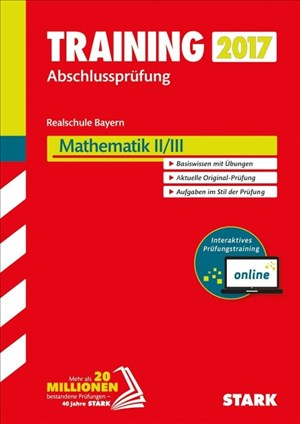 STARK Training Abschlussprüfung Realschule Bayern - Mathematik II/III inkl. Online-Prüfungstraining | Cover