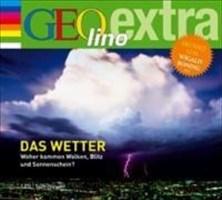 Das Wetter (Die GEOlino Hör-Bibliothek - Einzeltitel, Band 7)