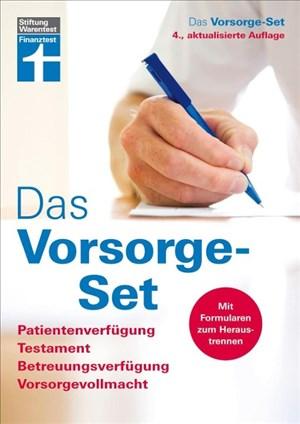 Das Vorsorge-Set: Patientenverfügung, Testament, Betreuungsverfügung, Vorsorgevollmacht, Der Ratgeber – aktualisierte Auflage 2019 | Cover