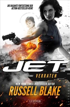 Jet 2 - Verraten: Thriller - internationaler Bestseller | Cover