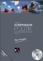 Buchners Kompendium Politik – Neue Ausgabe / Politik und Wirtschaft für die Oberstufe: Buchners Kompendium Politik – Neue Ausgabe / Buchners ... B: Politik und Wirtschaft für die Oberstufe