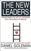 The New Leaders: Transforming the Art of Leadership