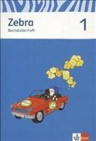 Zebra / Ausgabe ab 2015: Zebra / Buchstabenheft 1. Schuljahr: Ausgabe ab 2015