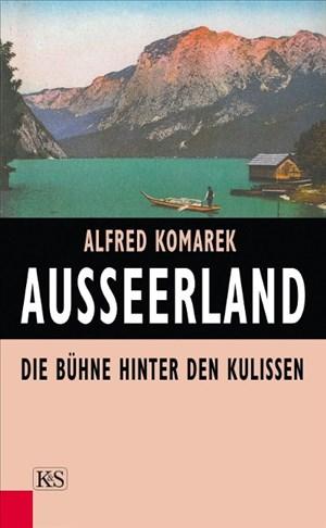 Ausseerland: Die Bühne hinter den Kulissen | Cover