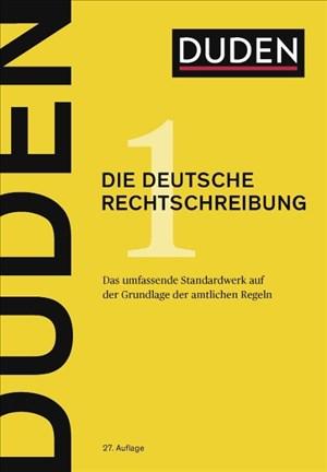 Duden: Die deutsche Rechtschreibung, Band 1 - Das umfassende Standardwerk auf der Grundlage der amtlichen Regeln (Der Duden in 12 Bänden) | Cover