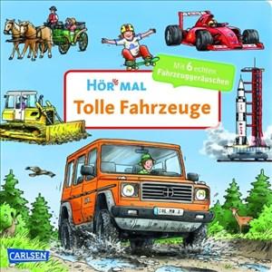 Hör mal (Soundbuch): Tolle Fahrzeuge | Cover