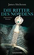 Die Ritter des Nordens: Historischer Roman