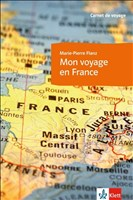 Mon voyage en France: Carnet de voyage
