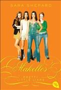 Pretty Little Liars - Makellos (Die Pretty Little Liars-Reihe, Band 2)