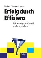 Erfolg durch Effizienz (Whitebooks)