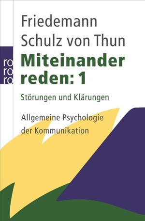 Miteinander reden 1: Störungen und Klärungen: Allgemeine Psychologie der Kommunikation | Cover