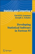 Developing Statistical Software in Fortran 95 (Statistics and Computing)