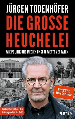 Die große Heuchelei: Wie Politik und Medien unsere Werte verraten | Cover