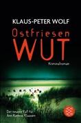 Ostfriesenwut: Der neunte Fall für Ann Kathrin Klaasen (Ann Kathrin Klaasen ermittelt)