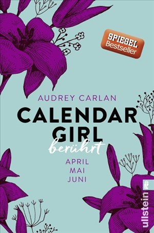 Calendar Girl - Berührt: April/Mai/Juni (Calendar Girl Quartal, Band 2) | Cover