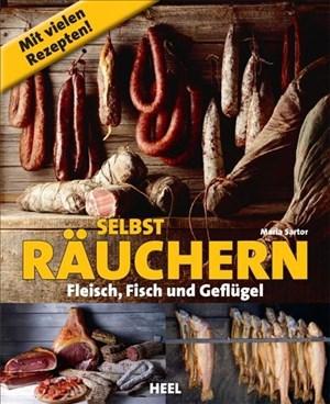 Selbst räuchern: Fleisch, Fisch und Geflügel | Cover