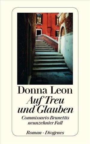 Auf Treu und Glauben: Commissario Brunettis neunzehnter Fall (detebe)   Cover