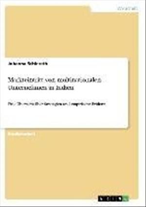 Markteintritt von multinationalen Unternehmen in Indien: Eine Übersicht über Strategien und empirische Evidenz   Cover