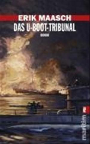 Das U-Boot-Tribunal (Ein Arne-Thomsen-Roman, Band 9) | Cover