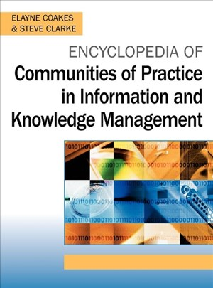 Encyclopedia of Communities of Practice in Information and Knowledge Management | Cover
