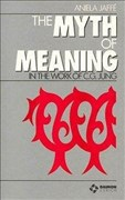 The Myth of Meaning: In the Works of C. G. Jung