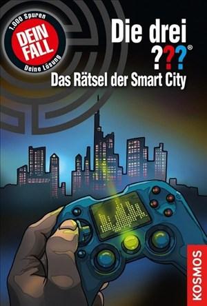 Die drei ??? Das Rätsel der Smart City: Dein Fall!   Cover