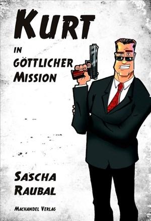 Kurt in göttlicher Mission | Cover