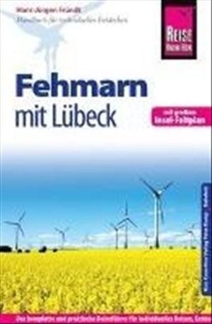 Reise Know-How Fehmarn mit Lübeck inklusive Insel-Faltplan: Reiseführer für individuelles Entdecken | Cover