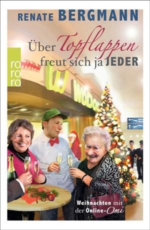 Über Topflappen freut sich ja jeder: Weihnachten mit der Online-Omi | Cover