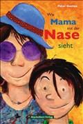 Wie Mama mit der Nase sieht