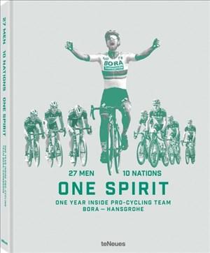 27 Men 10 Nations One Spirit. Ein Bildband, der einen Blick hinter die Kulissen eines Profi-Radsportteams liefert: das Team, die Fahrer, die Rennen ... Year Inside Pro-Cycling Team Bora-Hansgrohe | Cover