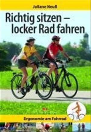 Richtig sitzen - locker Rad fahren: Ergonomie am Fahrrad | Cover