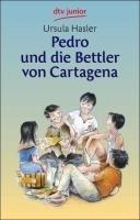Pedro und die Bettler von Cartagena: (Lesen und verstehen)