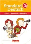 Standard Deutsch: 7./8. Schuljahr - Lebenspläne - Lebensläufe: Leseheft mit Lösungen