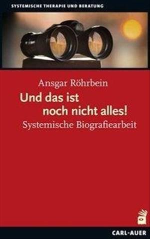 Und das ist noch nicht alles: Systemische Biografiearbeit | Cover