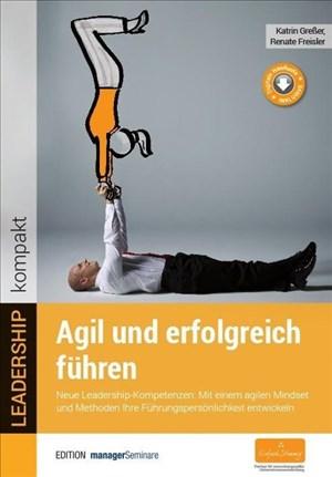 Agil und erfolgreich führen (LEADERSHIP kompakt) | Cover