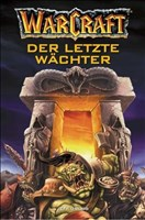 Warcraft Bd.3. Der letzte Wächter