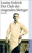 Der Club der singenden Metzger: Roman (suhrkamp taschenbuch)