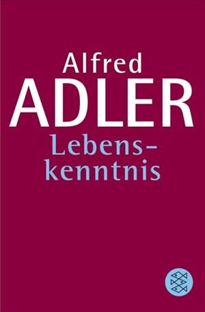 Lebenskenntnis (Alfred Adler, Werkausgabe (Taschenbuchausgabe))   Cover
