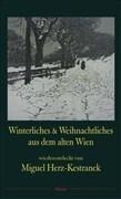 Winterliches & Weihnachtliches aus dem alten Wien