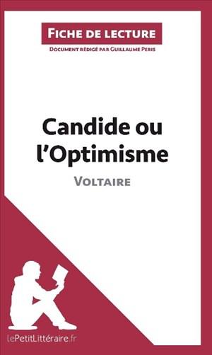 Candide ou l'Optimisme de Voltaire (Analyse de l'oeuvre): Comprendre la littérature avec lePetitLittéraire.fr (Fiche de lecture)   Cover