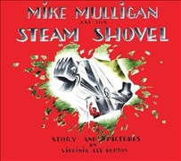 Mike Mulligan and His Steam Shovel: Board Book Edition (Read Along Book & CD)