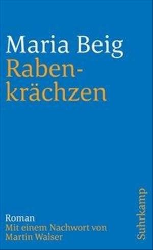 Rabenkrächzen: Eine Chronik aus Oberschwaben (suhrkamp taschenbuch)   Cover