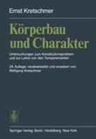 Körperbau und Charakter: Untersuchungen zum Konstitutionsproblem und zur Lehre von den Temperamenten